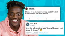TAMMY ABRAHAM REACTS TO HIS HATERS PREDICTIONS! | #UNFILTERED