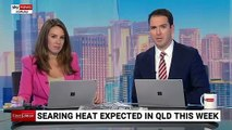 Qld firefighters on high alert as the state prepares for searing heat