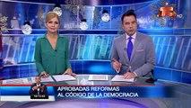 Fueron aprobadas reformas al Código de la democracia