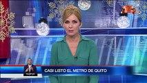 Metro de Quito se encuentra terminado en un 85%