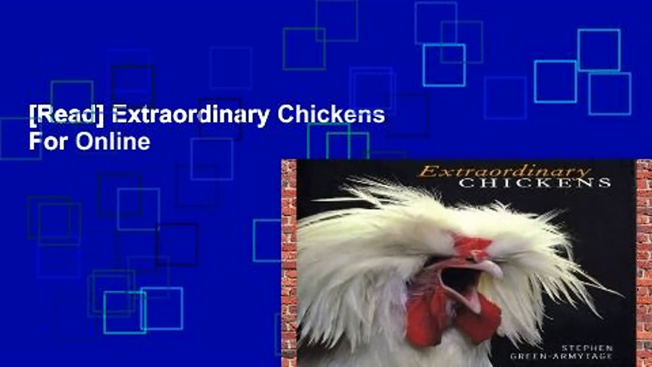 [Read] Extraordinary Chickens  For Online