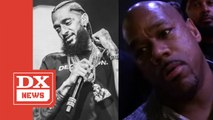 Wack 100 Says Nipsey Hussle Wasn't A Legend- 'Let's Keep It Real'