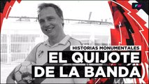 Historia Monumental: El Quijote de la Banda