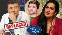 Anu Malik REPLACED By Himesh Reshammiya In Singing Reality Show Indian Idol 11