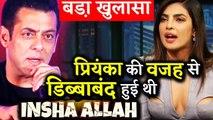 Sanjay Leela Bhansali's Film Inshallah Was Shelved Because Of Priyanka Chopra!