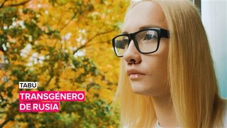 Tabú: Transgénero de Rusia