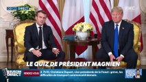 """Qui a proposé à Emmanuel Macron de """"prendre quelques gentils combattants de Daesh"""" ? ... Relevez le quiz du Président Magnien ! - 04/12"""