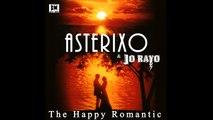 Asterixo Ft. Jo Rayo - The Happy Romantic - Tango Nuevo