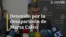 Detenido por la desaparición de Marta Calvo