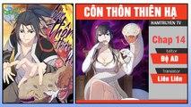 Côn Thôn Thiên Hạ Chap 14