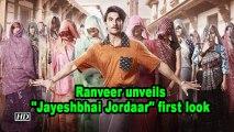 """Ranveer unveils """"Jayeshbhai Jordaar"""" first look"""