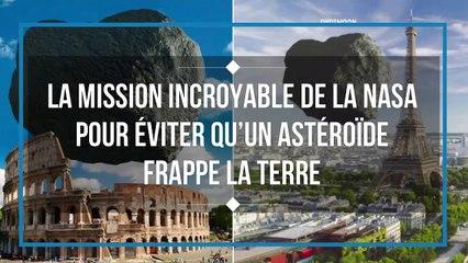 La mission incroyable de la NASA pour éviter qu'un astéroïde frappe la Terre