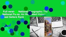 Full version  National Geographic The National Parks  An Illustrated History  Best Sellers Rank