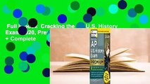 Full E-book  Cracking the AP U.S. History Exam 2020, Premium Edition: 5 Practice Tests + Complete