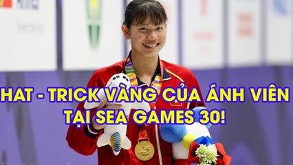 10 Ấn tượng SEA Games 30 tối 6 12  Ánh Viên lập hat  trick vàng tại SEA Games 30