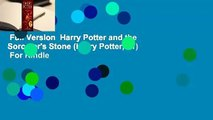 Full Version  Harry Potter and the Sorcerer's Stone (Harry Potter, #1)  For Kindle