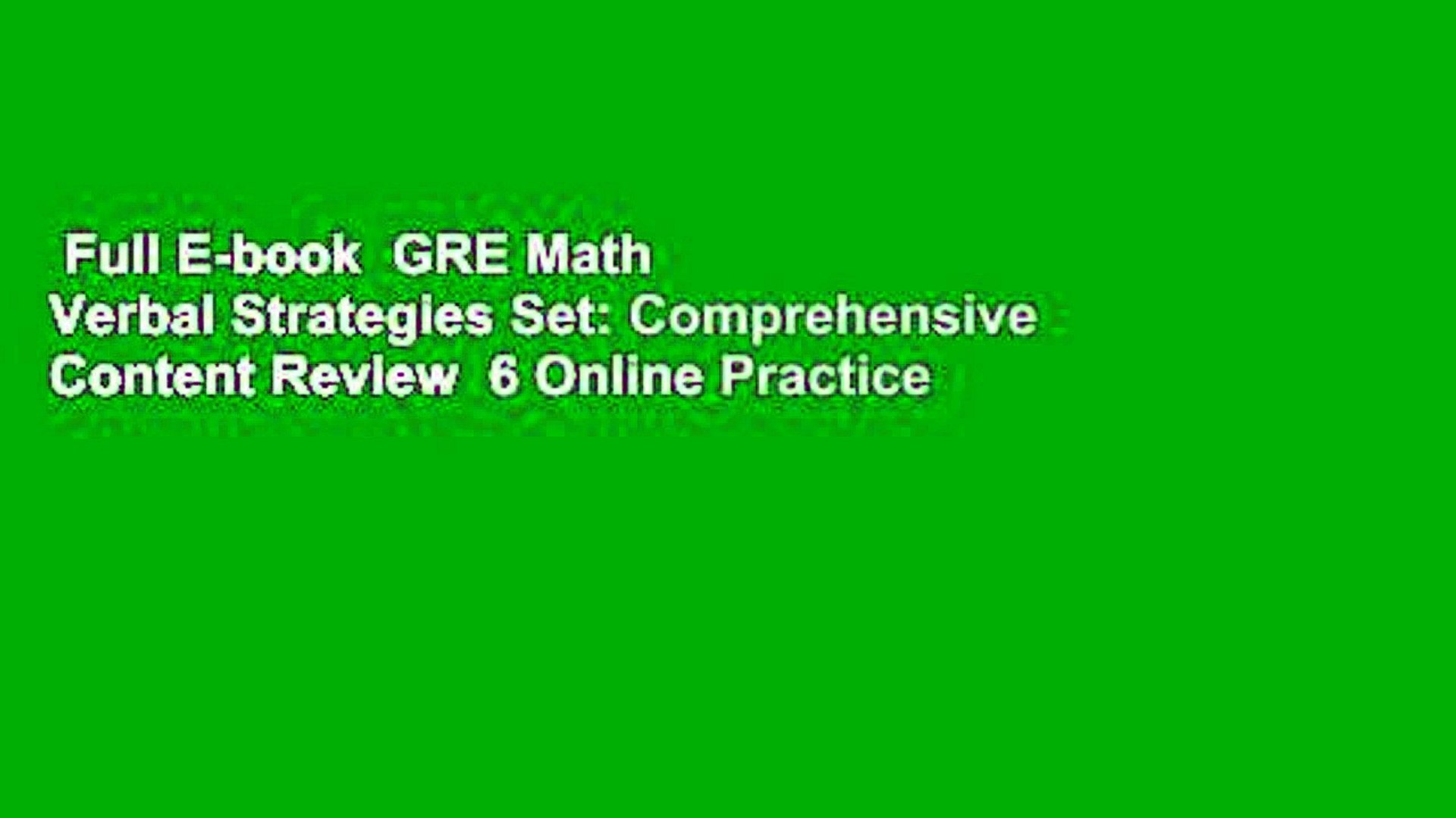 Effective Strategies /& 6 Online Practice Tests from 99th Percentile Instructors GRE Math /& Verbal Strategies Set