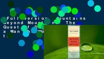 Full version  Mountains Beyond Mountains: The Quest of Dr. Paul Farmer, a Man Who Would Cure the