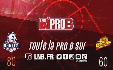 Leaders Cup PRO B : Nantes vs Vichy-Clermont (1/2 finale retour)