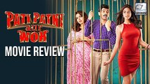 Pati Patni Aur Woh MOVIE REVIEW | Kartik Aaryan | Ananya Panday | Bhumi Pednekar