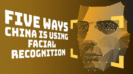 Five ways China is using facial recognition