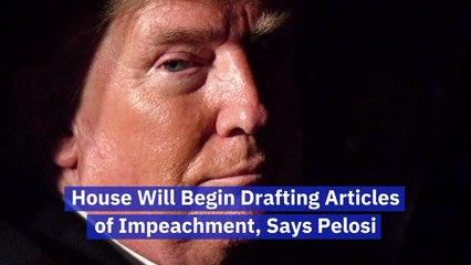 Pelosi And Drafting Articles of Impeachment