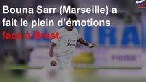 Bouna Sarr (Marseille) a fait le plein d'émotions face à Brest