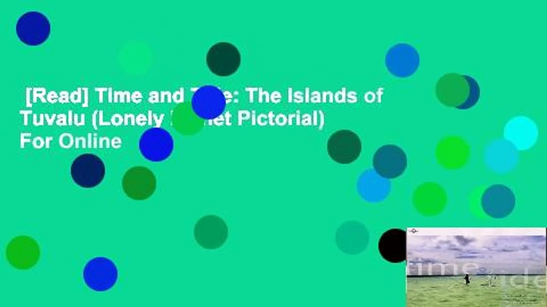[Read] Time and Tide: The Islands of Tuvalu (Lonely Planet Pictorial)  For Online