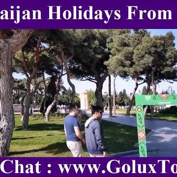 Azerbaijan Holidays From Dubai