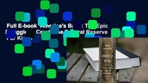 Full E-book  America's Bank: The Epic Struggle to Create the Federal Reserve  For Kindle
