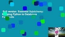 Full version  Essential Sqlalchemy: Mapping Python to Databases  For Kindle