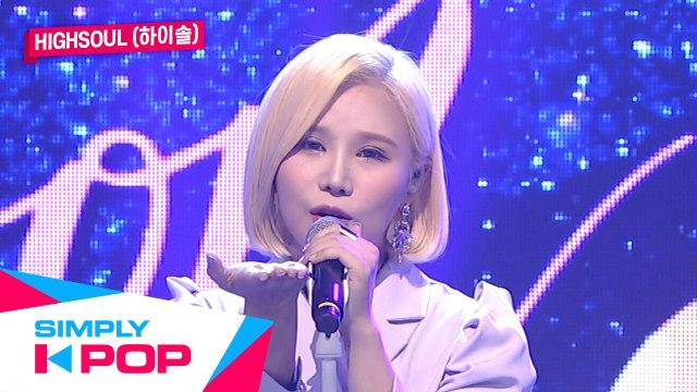 [Simply K-Pop] Highsoul(하이솔) - To the Moon(머나먼 행성에서 온) - Ep.391