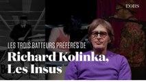 Les trois batteurs préférés de Richard Kolinka, batteur des Insus et Téléphone