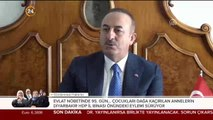 #CANLI Dışişleri Bakanı Çavuşoğlu konuşuyor