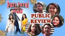 Public Review | Pati Patni Aur Woh | Kartik Aaryan, Bhumi Pednekar, Ananya Pandey