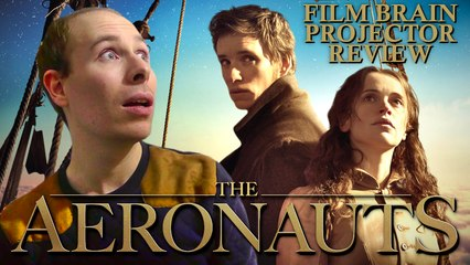 Projector: The Aeronauts (REVIEW)