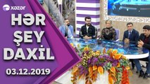 Hər Şey Daxil -Lalə Məmmədova,Ehtiram Hüseynov,İntiqam Valehoğlu,Elnur Həsənov,Səfa Mehdi 03.12.2019