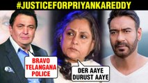 Jaya Bachchan,Rishi Kapoor, Ajay Devgn REACT On Hyderabad's Priyanka Reddy Case Verdict
