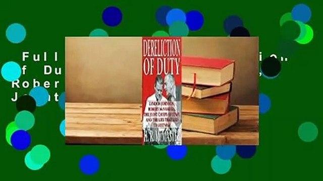 Full version  Dereliction of Duty: Lyndon Johnson, Robert McNamara, the Joint Chiefs of Staff,