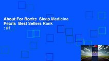 About For Books  Sleep Medicine Pearls  Best Sellers Rank : #1