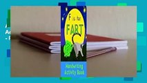 About For Books  F is for Fart: Handwriting Activity Book: Alphabet Tracing Practice - Preschool