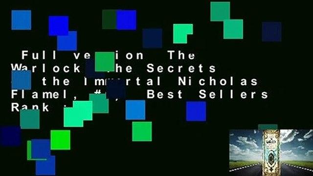 Full version  The Warlock (The Secrets of the Immortal Nicholas Flamel, #5)  Best Sellers Rank : #2