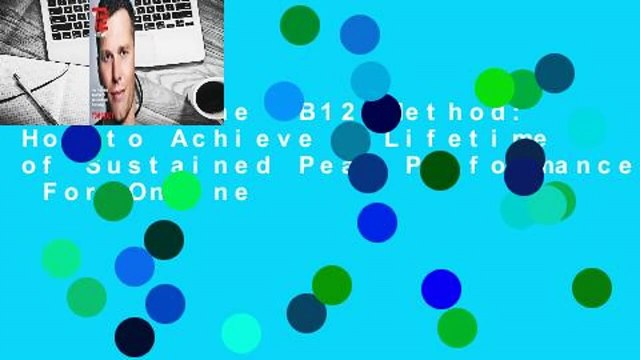 [Read] The TB12 Method: How to Achieve a Lifetime of Sustained Peak Performance  For Online