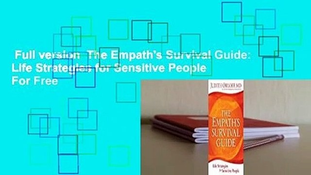 Full version  The Empath's Survival Guide: Life Strategies for Sensitive People  For Free