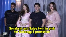 Sonakshi and Saiee twin in pink for Dabangg 3 promotion