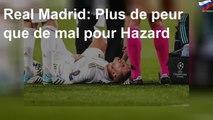 Real Madrid: Plus de peur que de mal pour Hazard