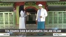 Dakwah on The Spot: Toleransi dan Batasannya dalam Islam (1)