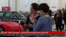 İzmir 'kara şimşek', ziyaretçilere geçmişe götürdü