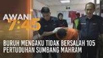 Buruh mengaku tidak bersalah 105 pertuduhan sumbang mahram