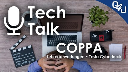 COPPA, Lehrerbewertungen, Tesla Cybertruck - QSO4YOU Tech Talk #18